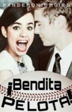 ¡Bendita Pelota! || DDUCP #2 || Completada. by pxndemoniumgirl
