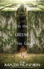 Maze Runner X reader-I'm The Greenie In This Glade(The Maze Runner,Newt,Run) by magic_flower77