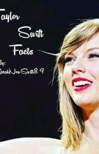 Taylor Swift Facts by wonderingifyouknew