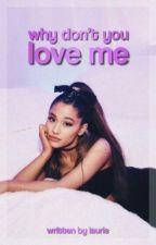 Why Don't You Love Me » z.m by zaynpoete