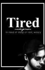 Tired *Book 2* (Luke Hemmings, LH, L.H) by Suckmyirwin