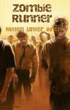 Zombie Runner by TintenKleckserin