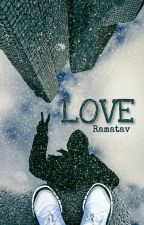 Love by Ramatav