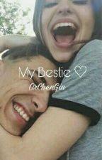 My Bestie ♡ by OrChenGin