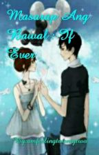 Masarap Ang Bawal: If Ever by amfeelingtwentytwo