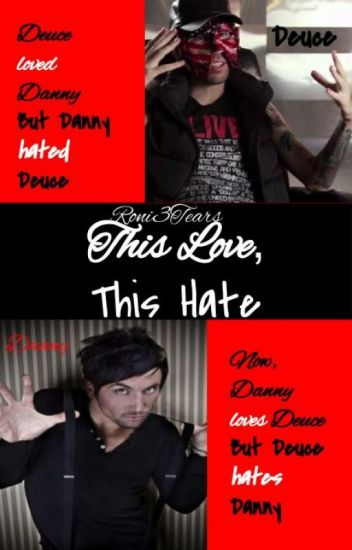 This Love, This Hate (DM x TP)