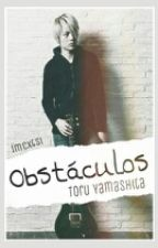 Obstáculos | Toru Yamashita by ImCxtsi