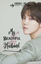 My Beautiful Husband (Complete) by Veronica_D_Edora