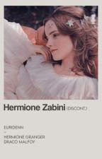 Hermione Zabini ||Dramione|| by xSlythGirlx