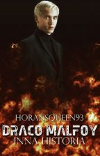 Draco Malfoy - inna historia by HoransQueen93