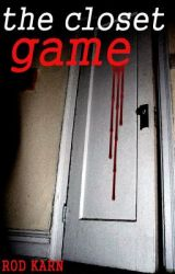 The Closet Game by RodKarn1