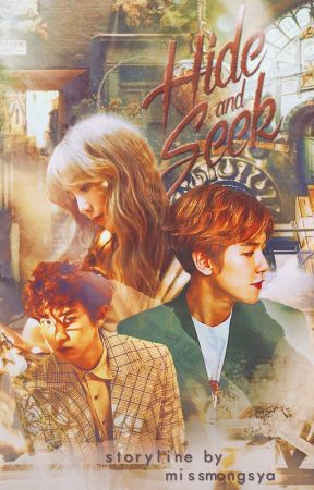 Hide and Seek [Season 1] *complete* by missmongsya