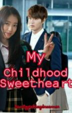 My Childhood Sweetheart by lovelygirldaydreamer