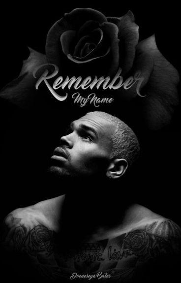 Remember My Name | Chris Brown