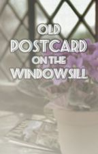 Old Postcard on the Windowsill by stormvisions