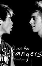 Close as Strangers(Cake FF) Abgeschlossen by DeniseSpiess