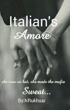 Italian's Amour by NRukhsar