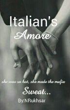 Italian's Amour by NRukhsar