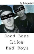 Good Boys like Bad Boys  ♡Tardy♡ by Galaxy-Gurl