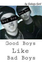 Good Boys like Bad Boys  ♡Tardy♡ by Galaxy-Gurl