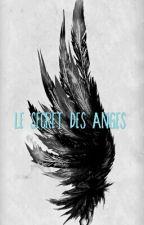 Le secret des Anges. by lolipop1301