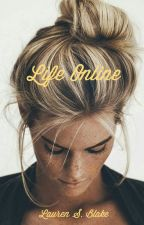 Life Online by LaurenSBlake