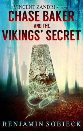 Chase Baker & The Vikings' Secret (A Chase Baker Thriller #5) by BenSobieck