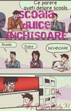 """Scoala """"dulce"""" INCHISOARE by MelisaMelyM"""