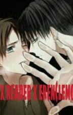 levi x reader x eren(the Prequel) by fuk_me_in_da_yaoi