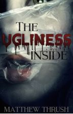 The Ugliness Inside by genk01