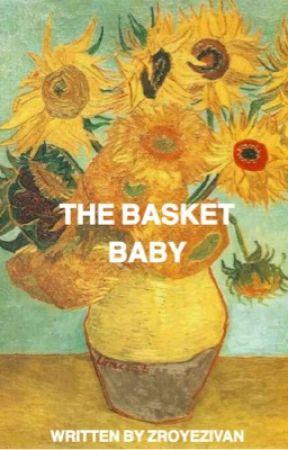 The Basket Baby↷Ziam au✔️ by zroyezivan