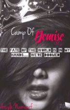 Camp of Demise | Wattys2016   by Aisly_Books_Rule