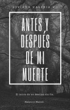 Antes y después de mi muerte [1er Novela] by vidavirix