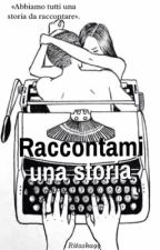 Raccontami una storia by Ritaska99