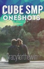 Cube SMP Oneshots by GRACYFORTHEWIN