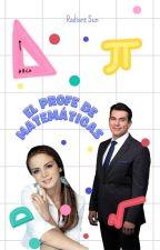 """Mi Profe De Matematicas"" by CachetesSanchez14"