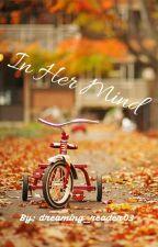 In Her Mind by bernana-from-mars