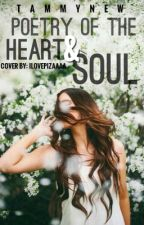 Poetry of the Heart & Soul #Wattys2016 by TammyNew