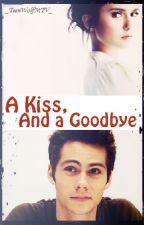 A Kiss, And a Goodbye ➳ Dylan O'Brien by _TeenWolfMTV_