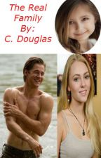 The Real Family (Book 2 Brantley Gilbert Fan Fiction) by calebdouglas74