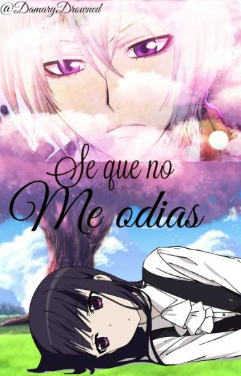 se que no me odias (tomoe y tu)