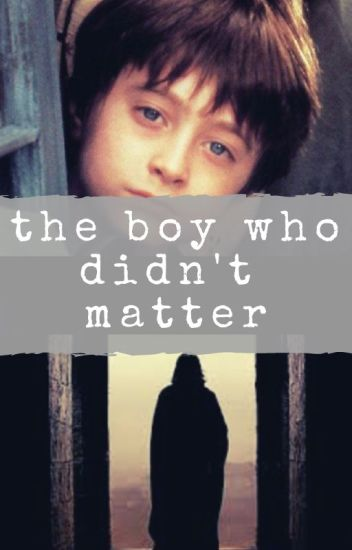 The Boy Who Didn't Matter
