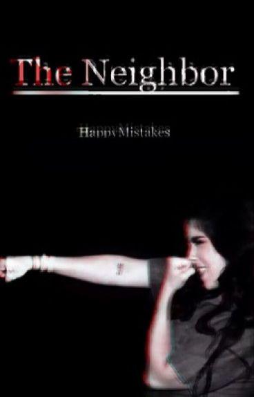 The Neighbor (Camren)