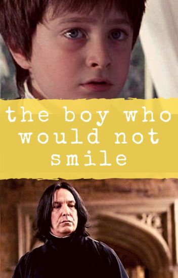 The Boy Who Would Not Smile