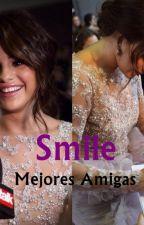 Smile Mejores Amigas(Selena Gomez y Tu) by selenaeli