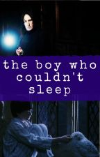 The Boy Who Couldn't Sleep by myramcqueen