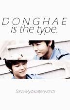 Donghae the Type by mydisasterwords