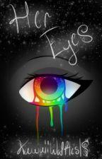 ~ Her Eyes ~ A Garroth x Reader x Laurence story by KawaiiWaffles18
