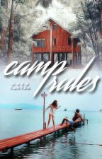 Camp Rules by wrencarter