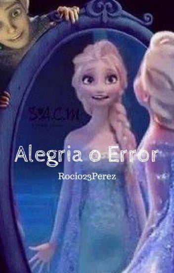 Alegría o Error..(Jelsa)||Completa||